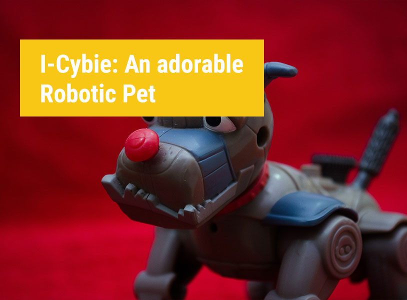 I-Cybie: An adorable Robotic Pet
