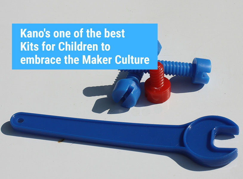 Kano's one of the best Kits for Children to embrace the Maker Culture