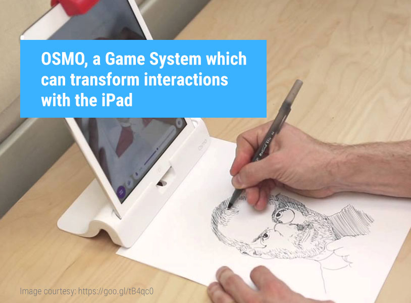 OSMO, a Game System which can transform interactions with the iPad