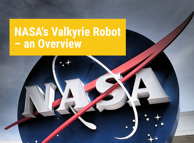 NASA's Valkyrie Robot – an Overview