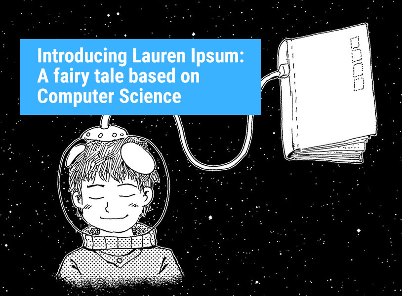 Introducing Lauren Ipsum: A fairy tale based on Computer Science