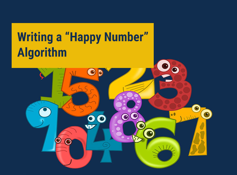 """Writing a """"Happy Number"""" Algorithm"""