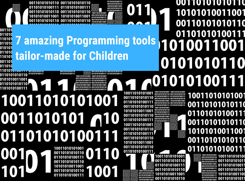 7 amazing Programming tools tailor-made for Children