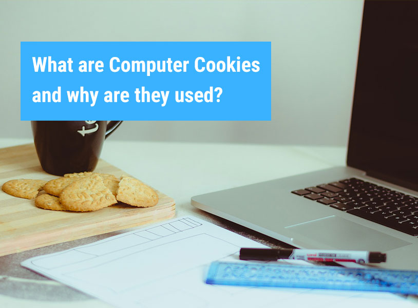 What are Computer Cookies and why are they used?