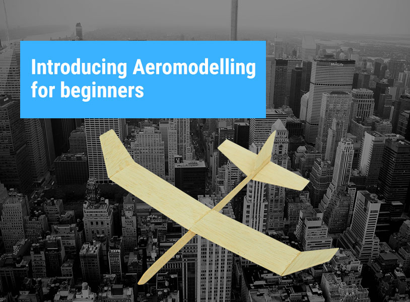 Introducing Aeromodelling for beginners