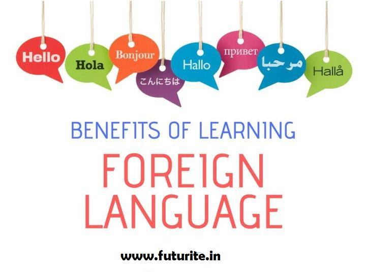 Advantagesof Learning a Foreign Language